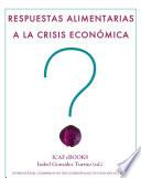 Respuestas alimentarias a la crisis económica