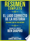 Resumen Completo: El Lado Correcto De La Historia (The Right Side Of The History)