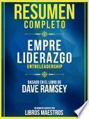 Resumen Completo: Empreliderazgo (Entreleadership)