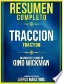 Resumen Completo: Traccion (Traction) - Basado En El Libro De Gino Wickman