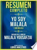 RESUMEN COMPLETO: Yo Soy Malala (I Am Malala)
