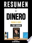 Resumen De Dinero: Domina El Juego – De Tony Robbins