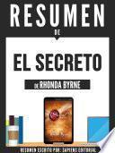 Resumen De El Secreto - De Rhonda Byrne
