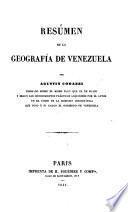 Resúmen de la Geografía de Venezuela, etc