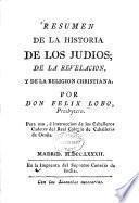Resumen de la historia de los judios ; de la revelacion, y de la religion christiana