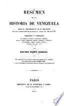 Resúmen de la historia de Venezuela ... hasta ... 1797. Ha cooperado R. Diaz
