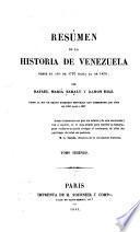 Résúmen de la historia de Venezuela ...