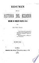Resumen de la historia del Ecuador desde su orijen hasta 1845