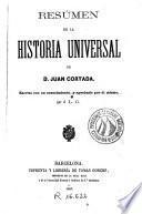 Resumen de la Historia universal de Juan Cortada