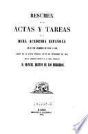Resumen de las actas y tareas de la Real Academia Espanola en el ano academico de 1861 a 1862