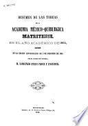 Resumen de las tareas de la Academia Médico-Quirúrgica Matritense en el año académico de 1864, leido ...