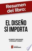 Resumen del libro El diseño sí importa de Robert Brunner
