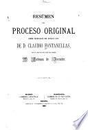 Resúmen del proceso original sobre usurpación del estado civil de Claudio Fontanellas por el abogado relator del mismo