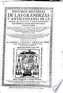 Resumen historial de las grandezas y antiguedades de la ciudad de Gerona (etc.) Vida, Martyrio ... de San Narciso ... y defensa de la entrada de Carlos el Grande en Cataluna, en vna carta Apologetica (etc.)