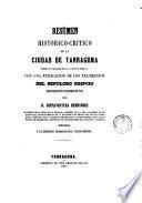 Resúmen histórico-crítico de la ciudad de Tarragona desde su fundacion hasta la época romana