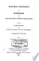 Resúmen histórico de la revolución de los Estados Unidos Mejicanos