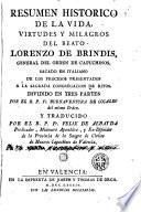 Resumen historico de la vida, virtudes y milagros del beato Lorenzo de Brindis...