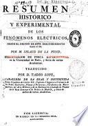 Resumen histórico y experimental de los fenómenos eléctricos ...