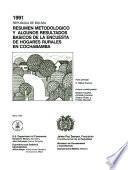 Resumen metodologico y algunos resultados basicos de la encuesta de hogares rurales en Cochabamba