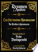 Resumen y Analisis: Los Hermanos Karamazov (The Brothers Karamazov)