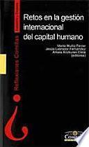 Retos en la gestión internacional del capital humano