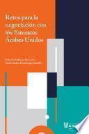 Retos para la negociación con los Emiratos Árabes Unidos