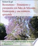 Reumatismo - Tratamiento y prevención con Sales de Schussler, Homeopatía y una nutrición apropiada