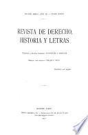 Revista de derecho, historia y letras ...