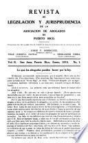 Revista de legislación y jurisprudencia de la Asociación de abogados de Puerto Rico
