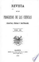 Revista de los progresos de las ciencias exactas, fisicas y naturales