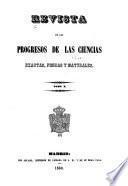 Revista de los progresos de las ciencias exactas, físicas y naturales