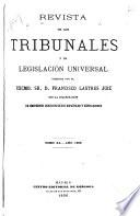 Revista de los tribunales y de legislación universal