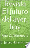 Revista El futuro del ayer, hoy