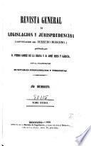 Revista general de legislación y jurisprudencia