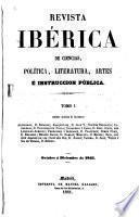 Revista ibérica de ciencias, política, literatura, artes é instruccion pública