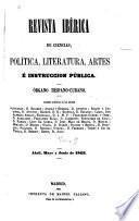 Revista ibérica de ciencias, política, literatura, artes y instrucción pública