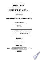 Revista Mexicana. Periodico cientifico y literario