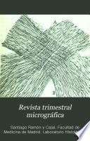 Revista trimestral micrográfica