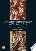 Revolución y contrarrevolución en México y el Perú