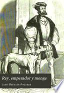 Rey, emperador y monge
