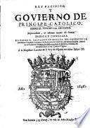 Rey pacifico y govierno de principe catolico, sobre el psalmo 100 de David