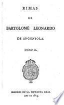 Rimas de Bartolomé Leonardo de Argensola, tomo II.