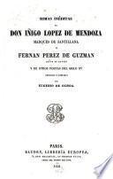 Rimas inéditas de Don Iñigo Lopez de Mendoza, de Fern. Perez de Guzman y de otros poetas del siglo XV recogidas y anotadas por Eug. de Ochoa