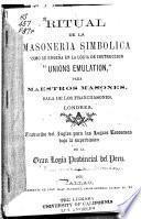 Ritual de la masoneria simbolica ... para maestros masones