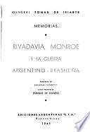 Rivadavia, Monroe y la Guerra Argentino-Brasileña