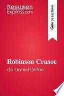 Robinson Crusoe de Daniel Defoe (Guía de lectura)