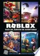 Roblox. Guía de juegos de aventuras