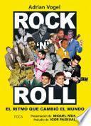 Rock´n Roll: el ritmo que cambió el mundo