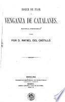 Roger de Flor, ó, Venganza de catalanes