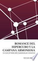 Romance del hipercubo y la campana armoniosa